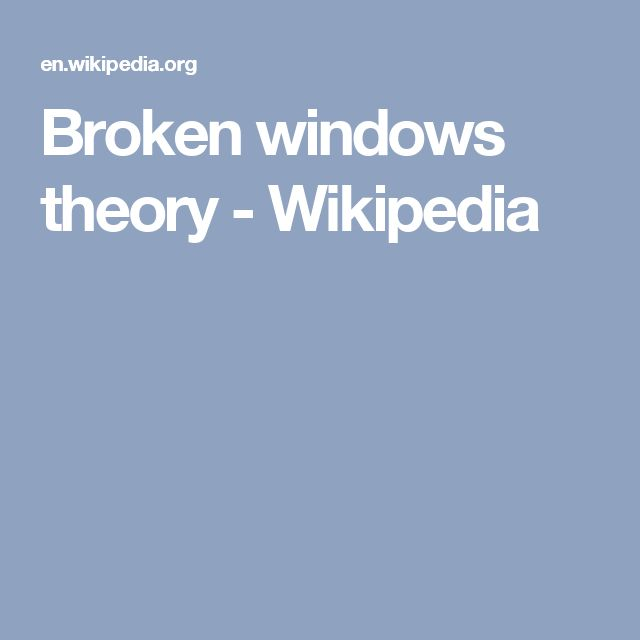 Broken windows theory - Wikipedia
