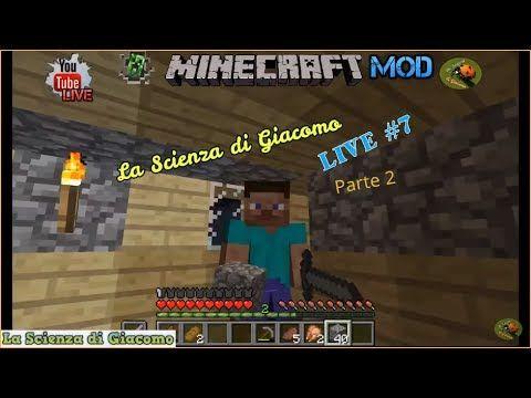 La Scienza di Giacomo Minecraft PC gameplay #7✦Una mod dondolante! LIVE ...