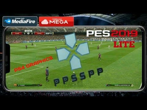 Download PES 2019 Lite PPSSPP ISO PS4 Graphics Android Offline