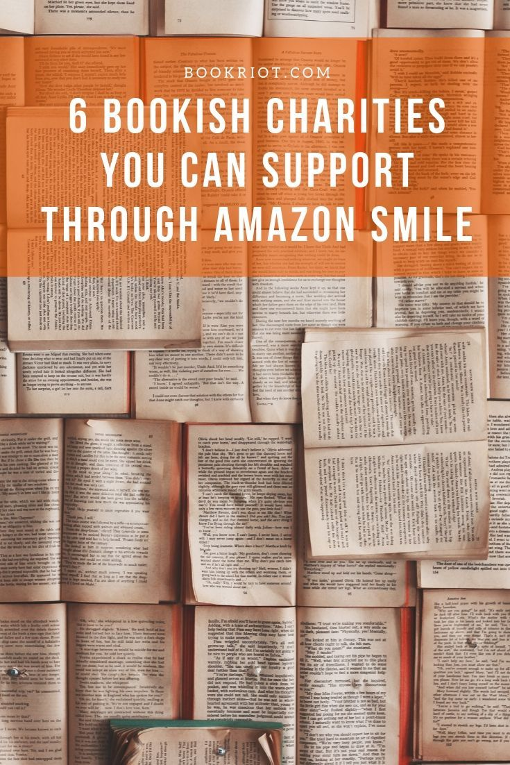 6 Bookish Charities You Can Support Through Amazon Prime Smile