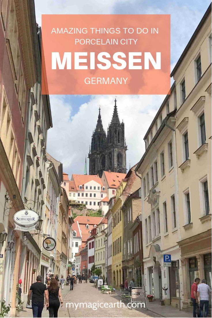 Meissen, a porcelain city near Dresden