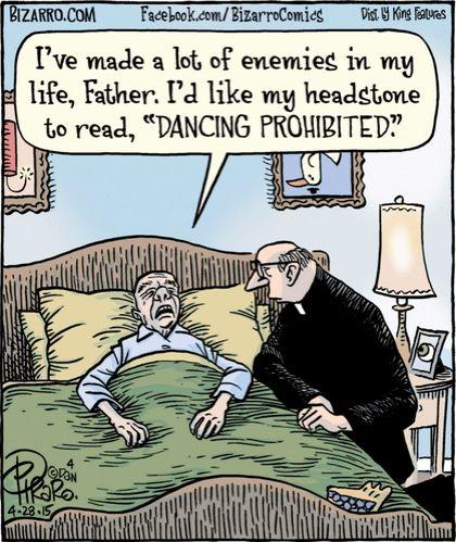 Bizarro Dancing Prohibited Death Cartoons Pinterest