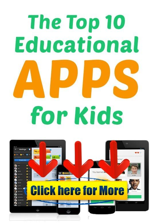 More Top Educational Apps >> Supplement Your Kid S Education With These Top Ten Educational Apps