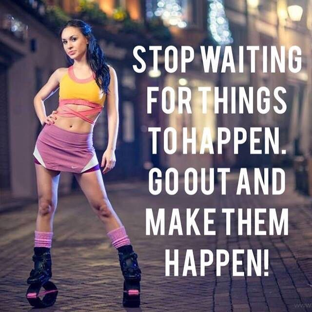 #motivationtuesday The only person who can make things happen is you! #havefungettingfit #muscles #fit #workout #fitness #kangoo #jumps #kangoojumps #fitchick