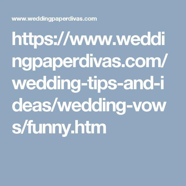 https://www.weddingpaperdivas.com/wedding-tips-and-ideas/wedding-vows/funny.htm