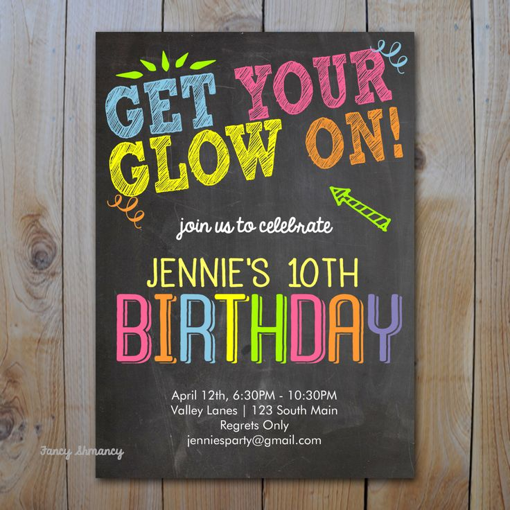 Neon Birthday Invitation / Get Your Glow On / Glow in the Dark / PRINTABLE INVITATION / #3512 by FancyShmancyNotes on Etsy https://www.etsy.com/listing/181685045/neon-birthday-invitation-get-your-glow: