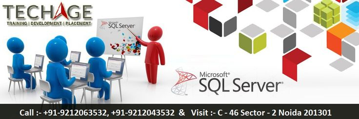 Microsoft SQL Server Training With Techage Academy in Noida, Delhi/NCR.We Provide MY SQL,SQL Server, DBMS, RDBMS Training.call For details:- +91-9212063532, +9212043532 Visit :- http://www.techageacademy.com/courses/sql-training/