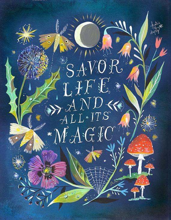 Savour life and all its magic | unwritetherules.com