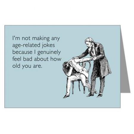 Age Related Jokes Greeting Card 299 Shopping – Birthday Card Jokes