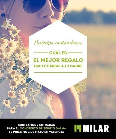 CONCURSO. Participa contándonos cuál es el mejor regalo que le harías a tu madre y podrás ganar dos entradas para el concierto de Sergio Dalma en Valencia.