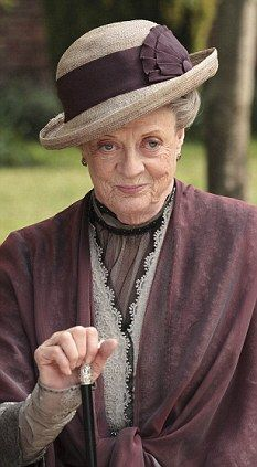 Maggie Smith as Dowager Countess. An acid tongue was never so good.