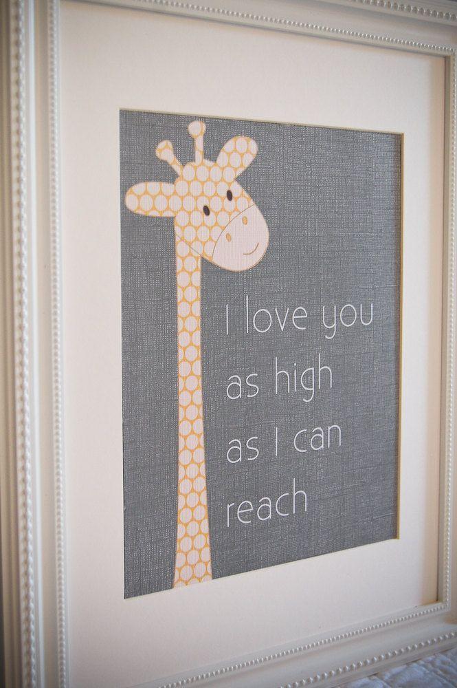 8x10 nursery print Giraffe I love you as high as I can reach. $15.00, via Etsy.