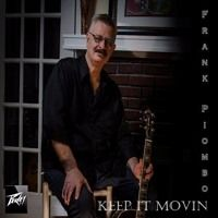 Frank Piombo - Keep It Movin by Radio INDIE International Network on SoundCloud