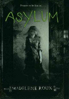 Asylum by Madeleine Roux. Three teens at a summer program for gifted students uncover shocking secrets in the sanatorium-turned-dorm where they're staying--secrets that link them all to the asylum's dark past.