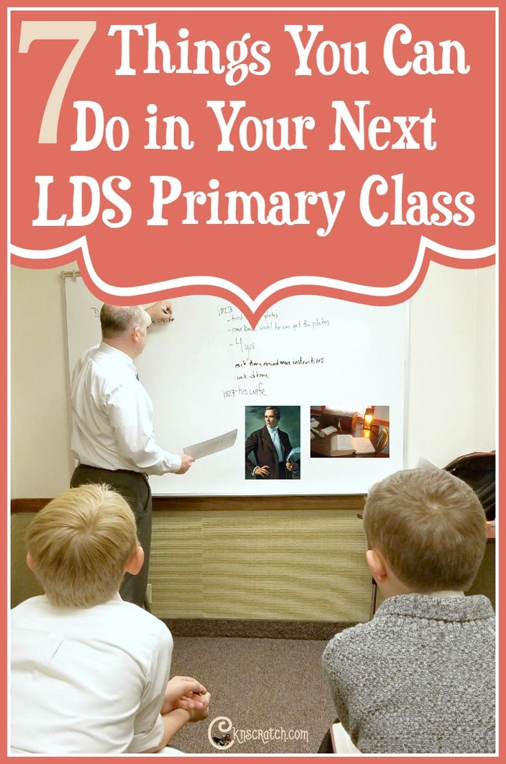 7 ideas to help you teach your LDS Primary class