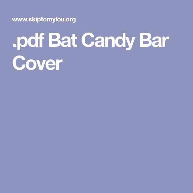 .pdf  Bat Candy Bar Cover