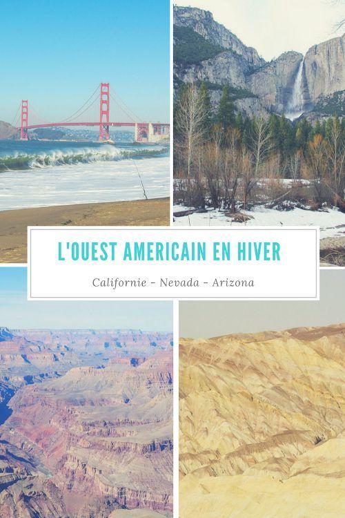 Itinéraire pour découvrir l'Ouest Américain en hiver : San Francisco, Los Angeles, Yosemite, Death Valley, Las Vegas et le Grand Canyon