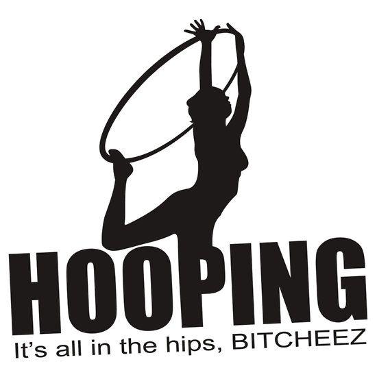 """""""Hooping"""""""