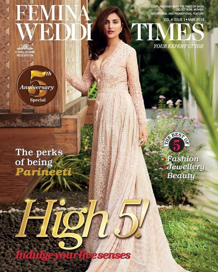 Femina Wedding Times, March 2018. Parineeti Chopra on the Magazine Cover.