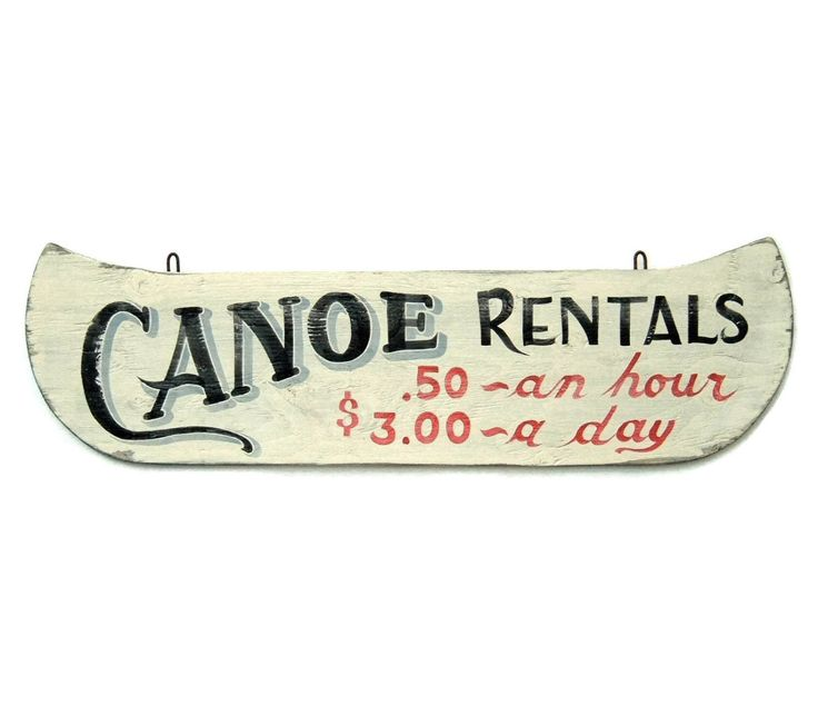 Vintage Inspired Canoe Rental Sign, Hand Painted, Summer Cabin by JMEllisDesigns on Etsy https://www.etsy.com/listing/220436435/vintage-inspired-canoe-rental-sign-hand