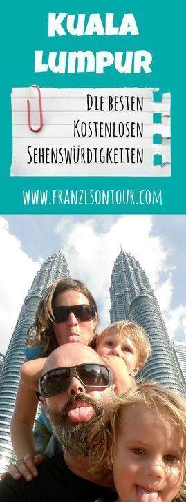 Entdecke Kuala Lumpur mit unseren Tipps kostenlos! Am Blog...