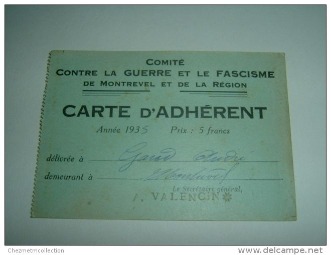 CARTE ADHERENT CONTRE LA GUERRE ET LE FASCISME COMITE MONTREVEL GAUD ANDRE VALENCIN