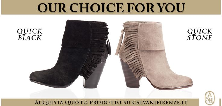"Our choice for you gli #ankleboots ""Quick"" di #Ash in #suede con #frange!"