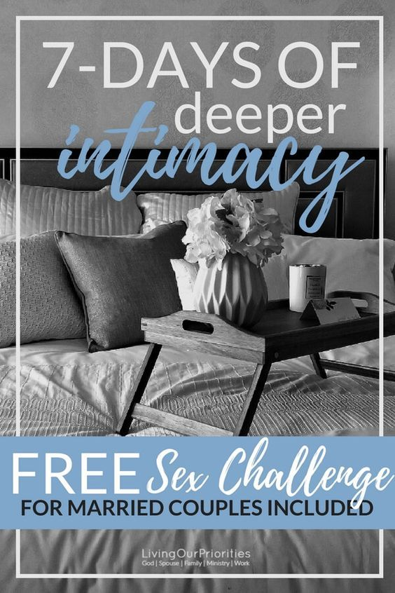7 Day Intimacy Challenge Challenges Relationship Advice Marriage