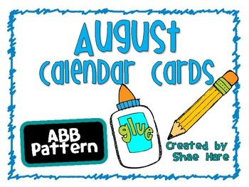 August Calendar Cards {Back to School} {Morning Math} Number Corner August/Back to School themed calendar cards.   ABB pattern.   Month and year included - 2013 - 2014.    For more great resources, please visit my store at  http://www.teacherspayteachers.com/Store/Shae-Hare