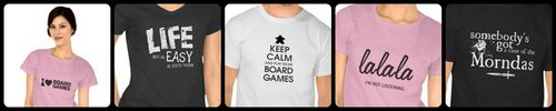 I have an online store where I post some of my designs for T-shirts, mugs, and other apparel for board game geeks and other geeks. Here are ...