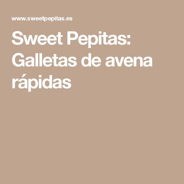 Sweet Pepitas: Galletas de avena rápidas