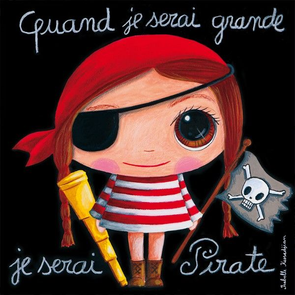 Tableau fille quand je serai grande je serai pirate for Quand ramasser les coings