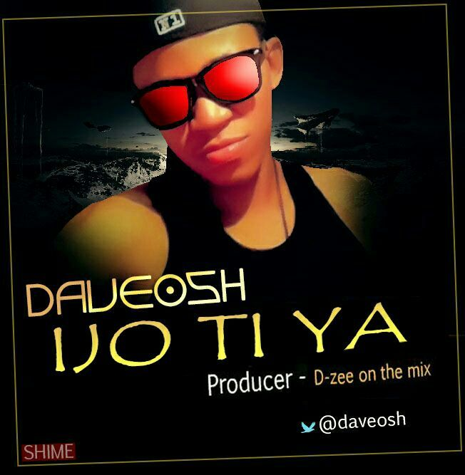 Daveosh  Ijo Ti Ya   Daveosh is not a new name to d music industry. Back in may he released a song titled Grateful which received massive airplay downloads and was also included in various mixtapes. Daveosh has promised his fans a song for d season which is finally here titled IJO TI YA.  This is arguable one of the hottest songs rite now produced by Stevjazz n mixed by the legendary D-zee. This song will get u dancing and make you forget all your troubles. Oya push that download button and…