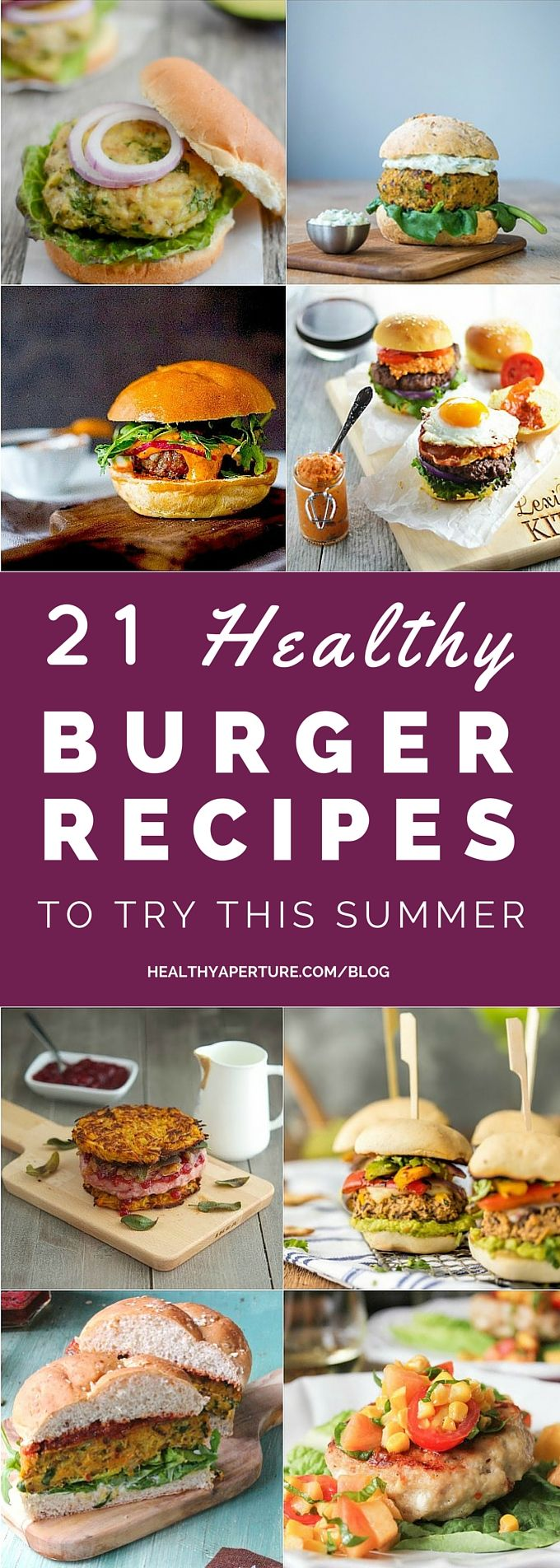 Tired of the same boring burger? Here are 21 Healthy Burger Recipes to try this summer for lunch or dinner.