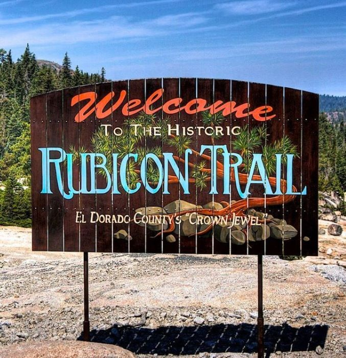 Historic Rubicon Trail ... New sign   2012. Hand crafted by Yellow Sail Designs.
