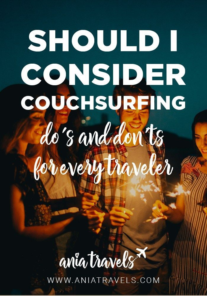 There is a lot of negative connotation about Couchsurfing going on right now and I'm not surprised, there really are crazy people out there, but if you do your due diligence and read my do's and don'ts you won't have a problem with Couchsurfing at all.