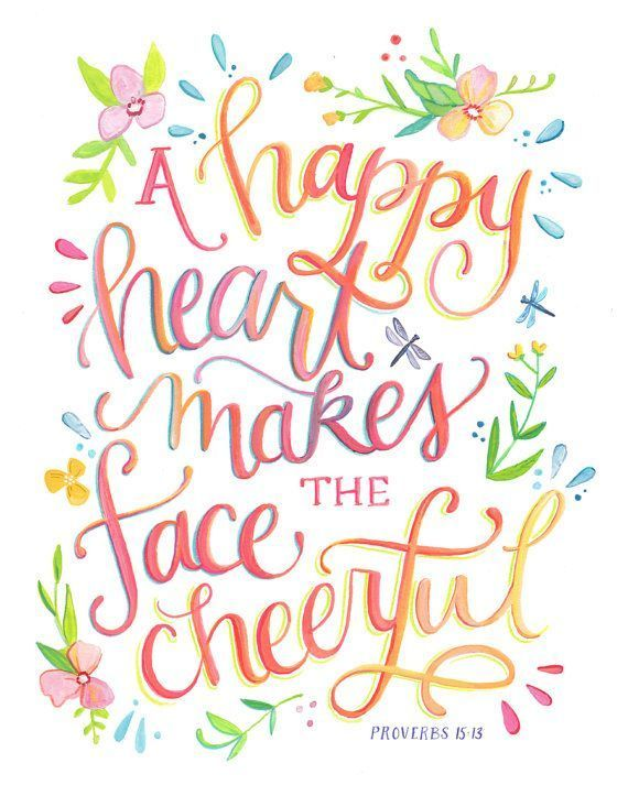 A Happy Heart Makes The Face Cheerful Proverbs 1513 Art Print