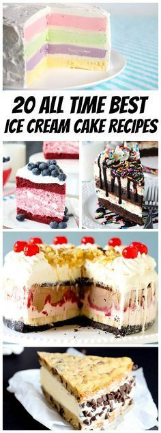 20 All Time Best Ice Cream Cake Recipes