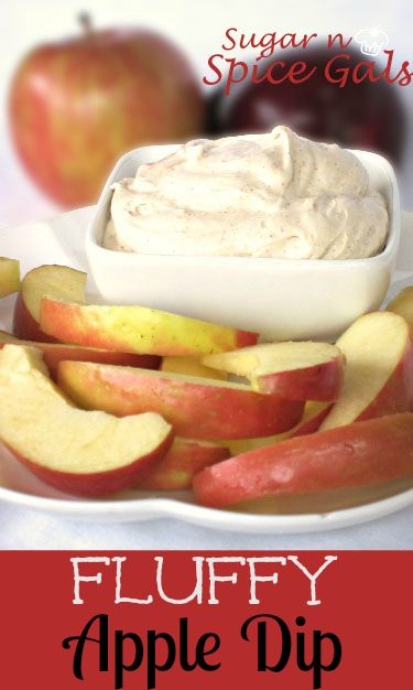 Spice Gals: Fluffy Apple Dip #appetizers #dips #fruitdip #appledip