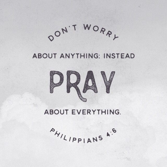 """""""Be careful for nothing; but in every thing by prayer and supplication with thanksgiving let your requests be made known unto God. And the peace of God, which passeth all understanding, shall keep your hearts and minds through Christ Jesus."""" [Philippians 4:6-7]"""