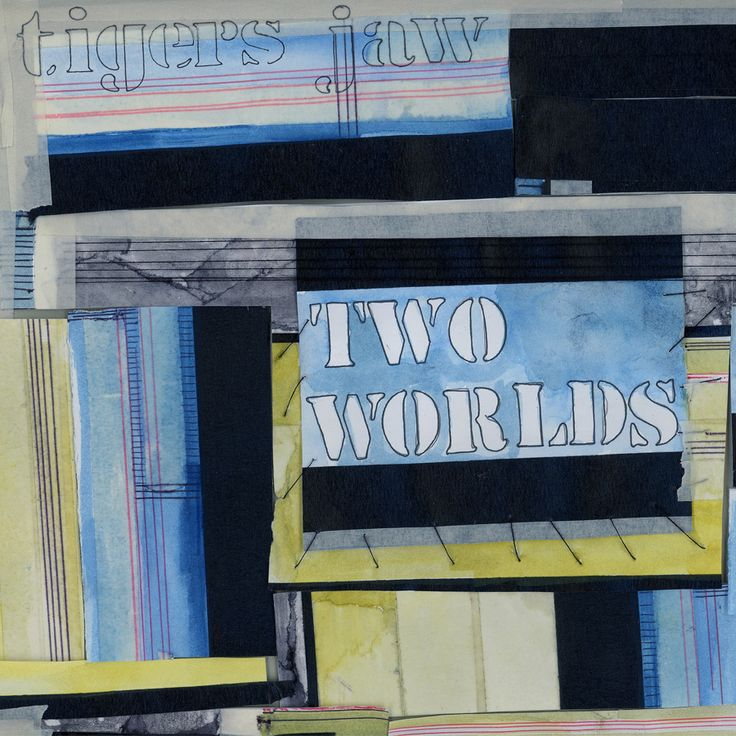 """Tigers Jaw -Two Worlds 12"""""""
