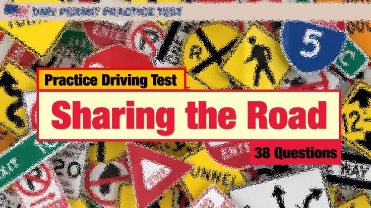 Practice Driving Test Sharing the Road