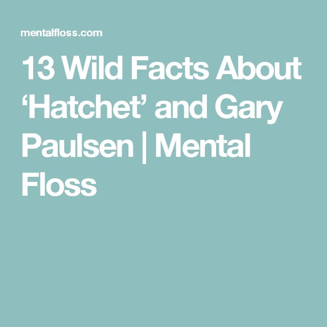 13 Wild Facts About 'Hatchet' and Gary Paulsen | Mental Floss