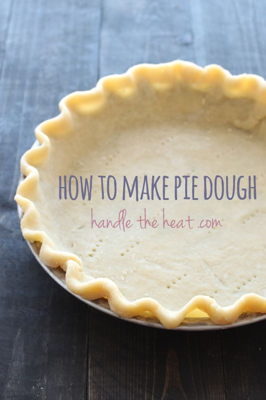 How to Make Pie Dough by hand or with a food processor + a how to video