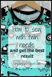 Upcyclelina: How to sew with twin needle and get the best result