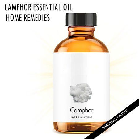 9 HOME REMEDIES WITH CAMPHOR ESSENTIAL OIL