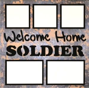 EZLaserDesigns : Welcome Home Soldier  scrapbook overlay military layout