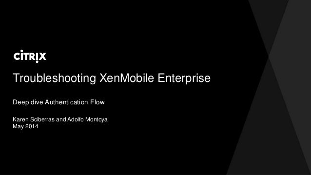 Citrix TechEdge 2014 - Troubelshooting Top Issues with XenMobile Enterprise Edition by David McGeough via slideshare