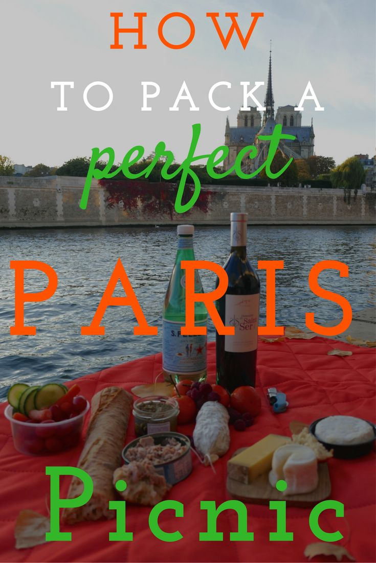 How to Pack a Perfect Paris Picnic -