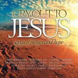 Cry Out To Jesus: Songs of Prayer & Hope [CD], 08306109582